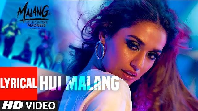 Hui Malang Lyrics in Hindi - Malang