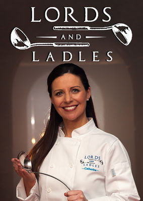 Lords and Ladles - Season 1