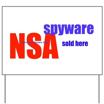 NSA Spyware Sold Here Yard Sign