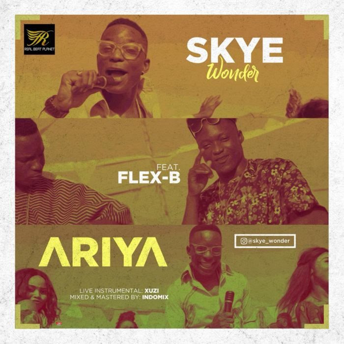 [Video] Skye Wonder x Flex B – Ariya