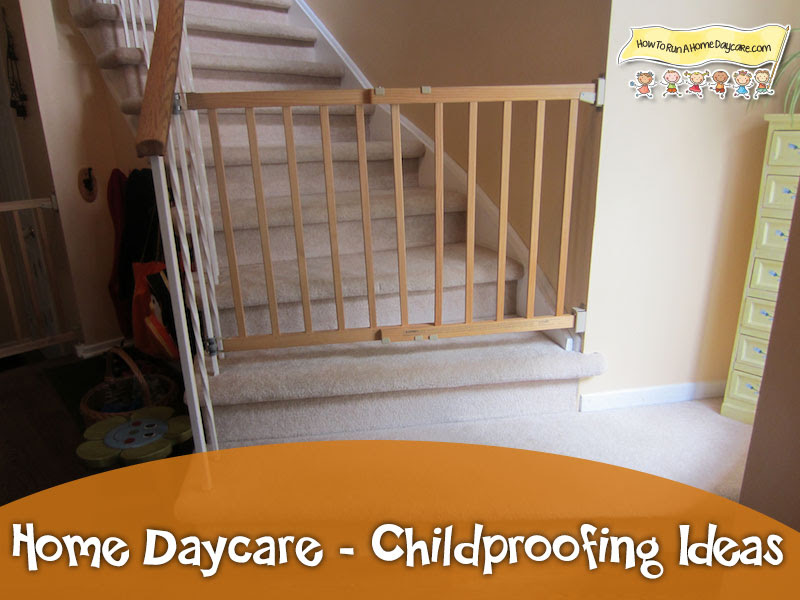 Home Daycare- Childproofing Ideas