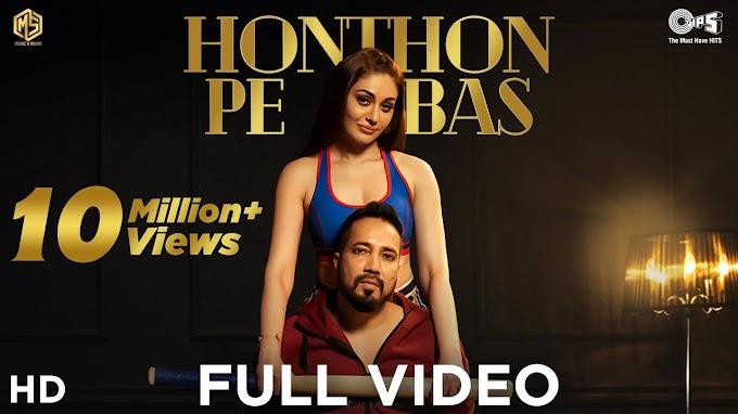 Honthon Pe Bas Lyrics - Mika Singh | LYRICSADVANCE