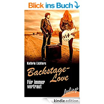 http://www.amazon.de/F%C3%BCr-immer-vertraut-Backstage-Love-emotional-ebook/dp/B00RKSSPZM/ref=pd_sim_351_1?ie=UTF8&refRID=0BTHGKFY1PQNPYSNFKK2