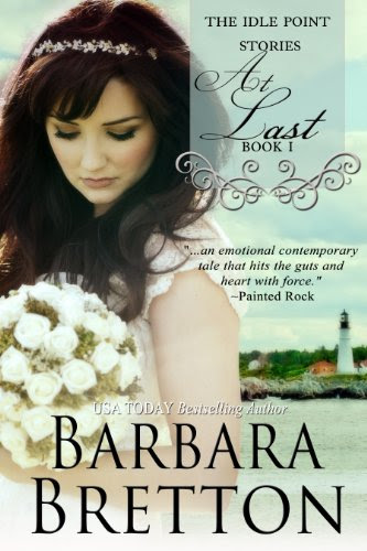 At Last (The Idle Point, Maine Stories) by Barbara Bretton