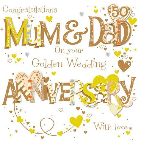 Mum & Dad Golden 50th Wedding Anniversary Greeting Card