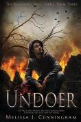 Title: The Undoer, Author: Melissa J. Cunningham