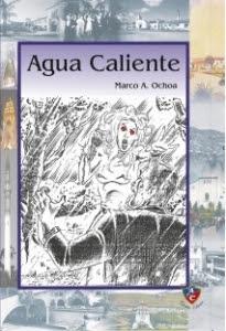 Agua Caliente - Marcos A. Ochoa