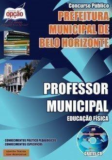 Apostila Prefeitura Municipal de Belo Horizonte, para o cargo de Professor Municipal – PBH - 2015.