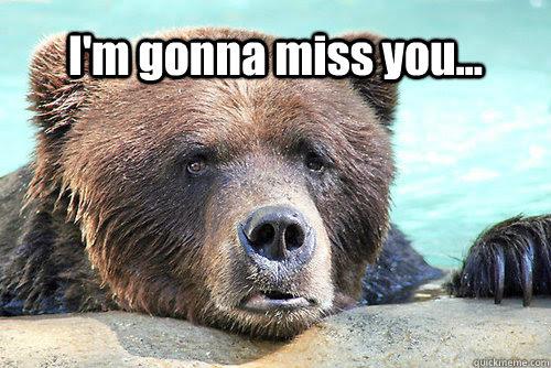 Im Gonna Miss You Misc Quickmeme