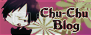 Chu Chu Blog
