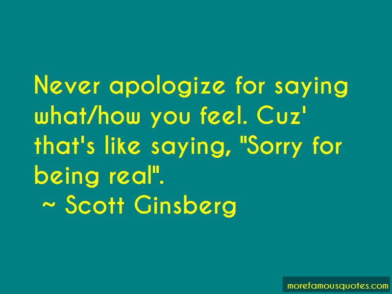 Sorry For Being Real Quotes Top 10 Quotes About Sorry For Being