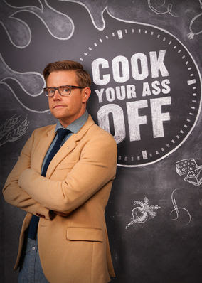 Cook Your Ass Off - Season 1