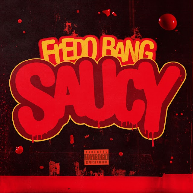 Fredo Bang - Saucy (Clean / Explicit) - Single [iTunes Plus AAC M4A]
