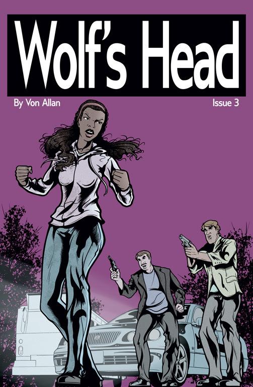 Wolf's Head Issue 3 Written and Illustrated by Von Allan