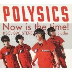 Polysics - Now Is The Time!