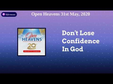 Open Heavens 31 May 2020 - Don't Lose Confidence in Christ