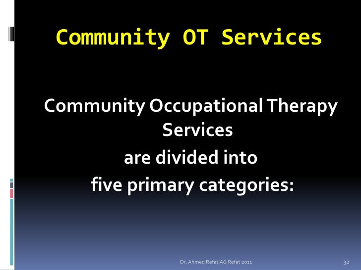COMMUNITY OCCUPATIONAL THERAPY: