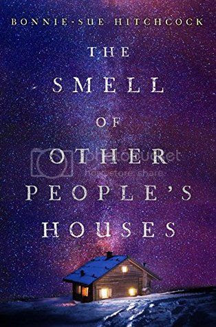 The Smell of Other People's Houses by Bonnie-Sue Hitchcock US Cover