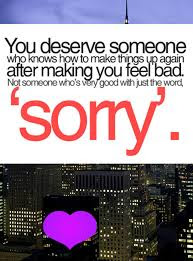 You Deserve Someone Who Knows How To Make Things Up Again After