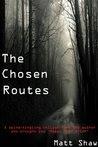 The Chosen Routes