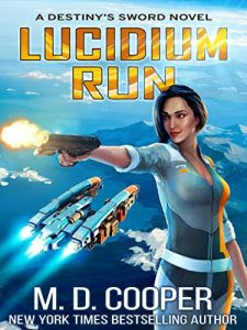 Lucidium Run by M.D. Cooper