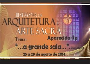 III Semana de Arquitetura e Arte Sacra