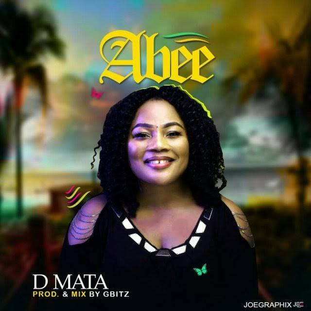 [MUSIC] ABEE- D MATA | alabagist.com.ng