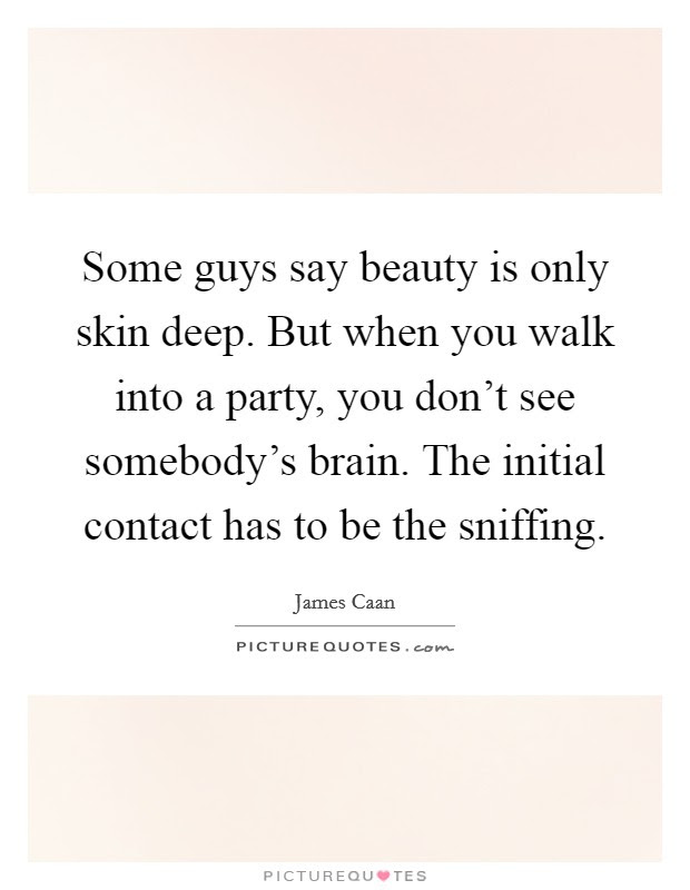 Beauty Is Only Skin Deep Quotes Sayings Beauty Is Only Skin Deep