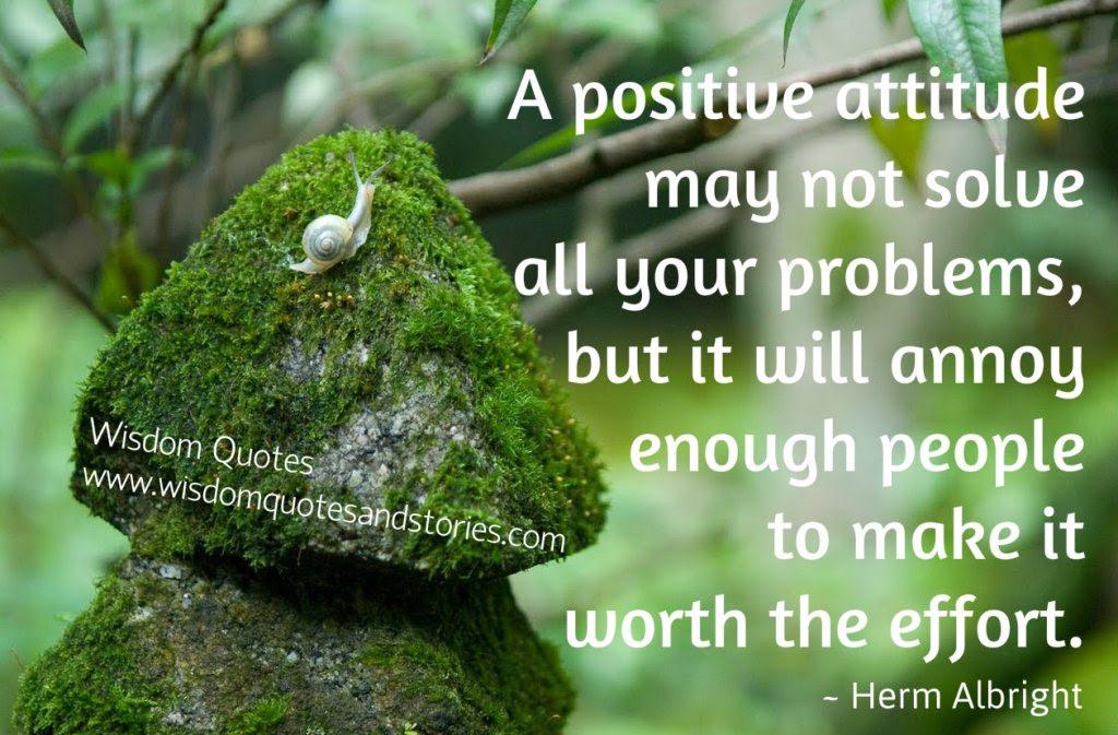 A Positive Attitude Wisdom Quotes Stories