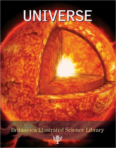 Universe (Britannica Illustrated Science Library) Hardcover