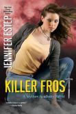 Killer Frost (Mythos Academy Series #6)