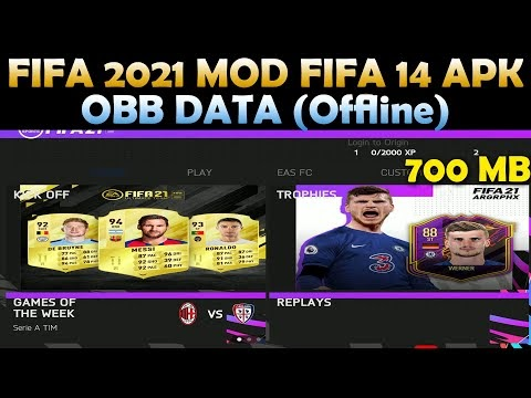 FIFA 2021 MOD FIFA 14 APK OBB DATA (Offline) For Android Download New Tr...