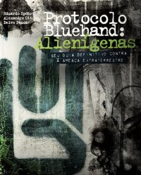 Protocolo Bluehand: Alienígenas