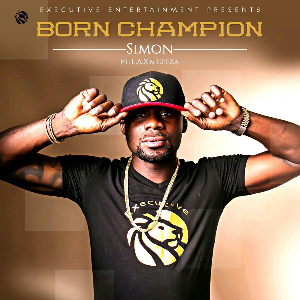 VIDEO: Simon ft. Ceeza & L.A.X – Born Champion