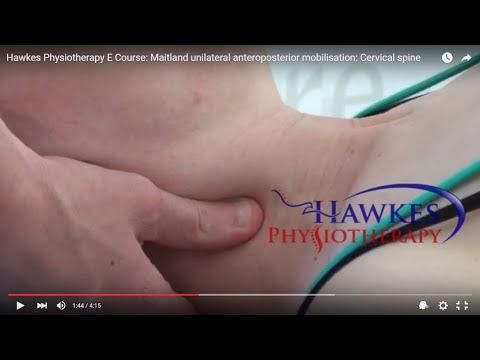 Hawkes Physiotherapy E Course: Maitland unilateral anteroposterior mobilisation: Cervical spine