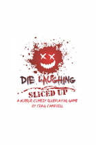 Die Laughing - Sliced Up