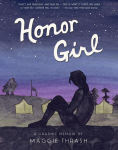 Title: Honor Girl, Author: Maggie Thrash