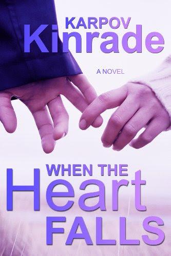 When the Heart Falls by Karpov Kinrade