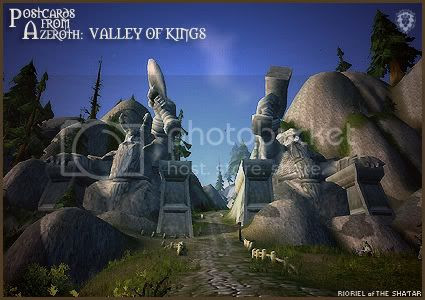 Postcards of Azeroth: Valley of Kings, by Rioriel Ail'thera