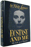 Ecstasy and Me: My Life as a Woman by Hedy Lamarr - ghostwritten by Leo Guild