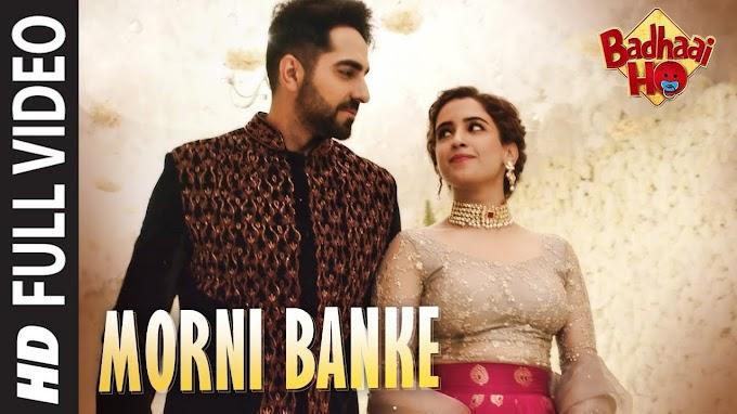 Morni Banke   Badhaai Ho   Guru Randhawa  Neha Kakkar   Ayushmann K, Sanya M - Guru Randhawa & Neha Kakkar Lyrics in hindi