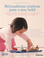 Livro traz brincadeiras criativas para bebês de três meses a dois anos