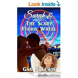 http://www.amazon.com/Sarah-Scary-Ferris-Wheel-Lewis-ebook/dp/B00M8HLB0Q/ref=asap_B00AAVJ4G0_1_5?s=books&ie=UTF8&qid=1415119706&sr=1-5