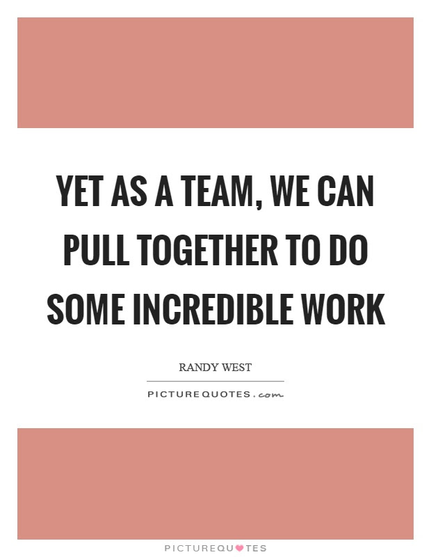 Team Quotes Team Sayings Team Picture Quotes Page 4