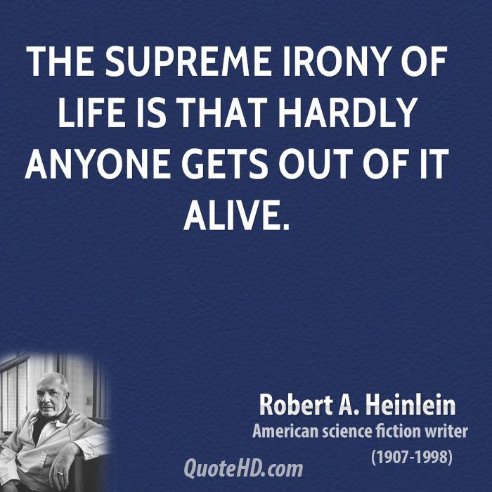 Robert A Heinlein Life Quotes Quotehd