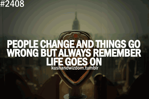 Panameraturbo Life Goes On Quotes