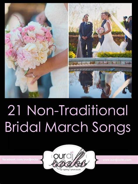 21 Non Traditional Bridal March Songs, Unique Wedding