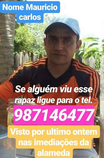 FAMÍLIA ESTÁ DESESPERADA COM DESAPARECIMENTO DE JOSÉ MAURÍCIO CARLOS..