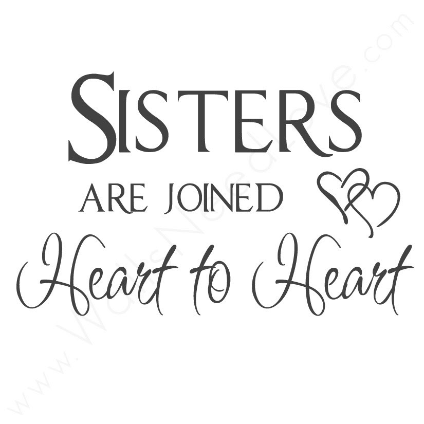 Sister Quotes Sister Sayings Quotations About Sisters Sister Love