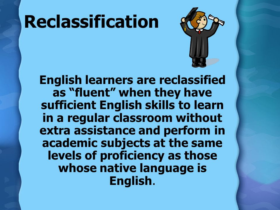 Image result for reclassifying English learners